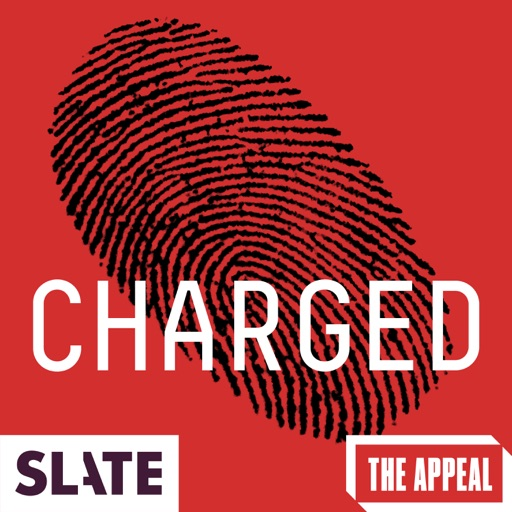 Cover image of Slate Presents: Charged   A True Punishment Story