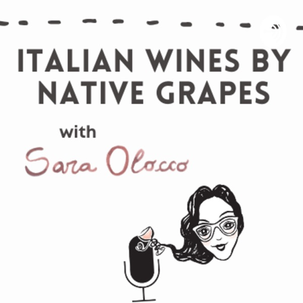 Italian Wines by Native Grapes with Sara