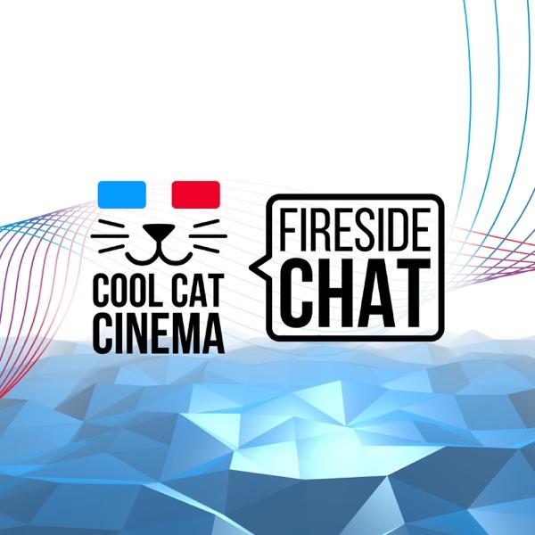 Cool Cat Cinema Fireside Chat