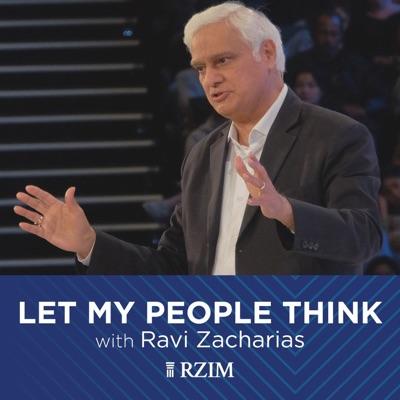 RZIM: Let My People Think Broadcasts:Ravi Zacharias