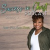 Success in Christ Podcast: Step Out in Faith