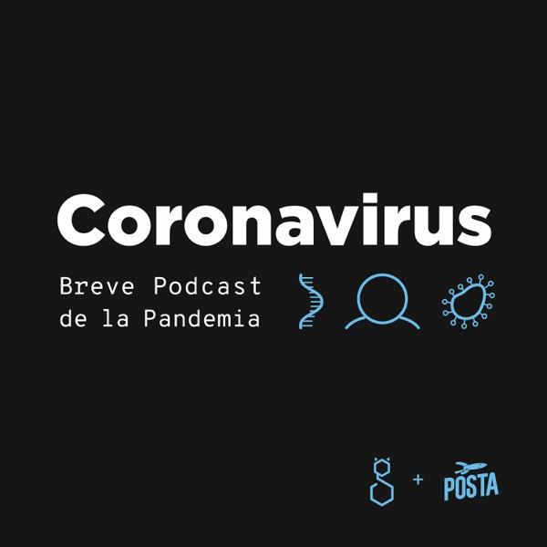 Coronavirus | Breve Podcast de la Pandemia