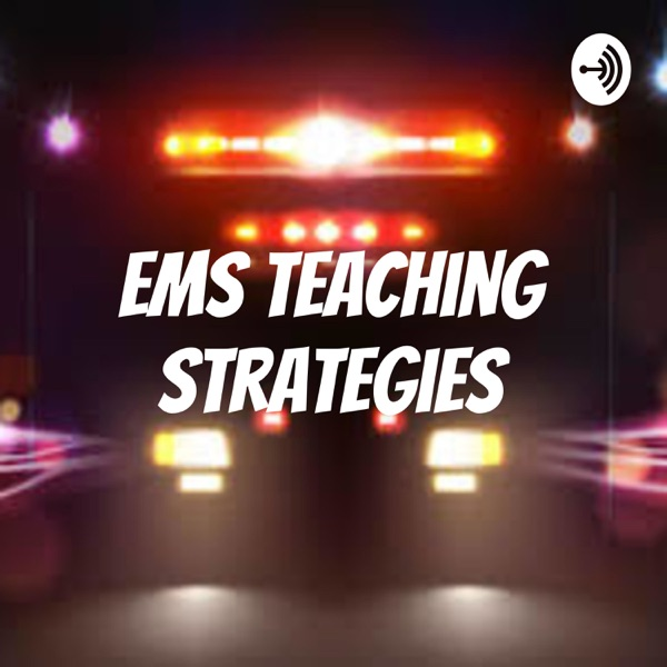 EMS Teaching Strategies
