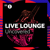 Live Lounge Uncovered podcast