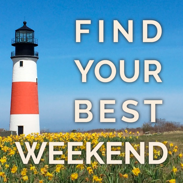Find Your Best Weekend
