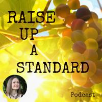 The Raise Up A Standard Podcast: Seeking the Creator / Hebrew Scriptures / Torah / True Health