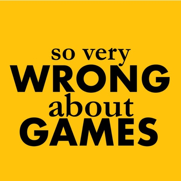So Very Wrong About Games