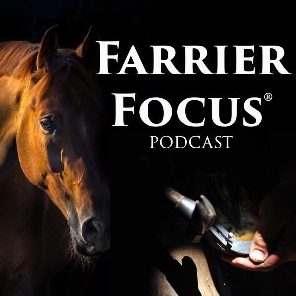 Farrier Focus Podcast