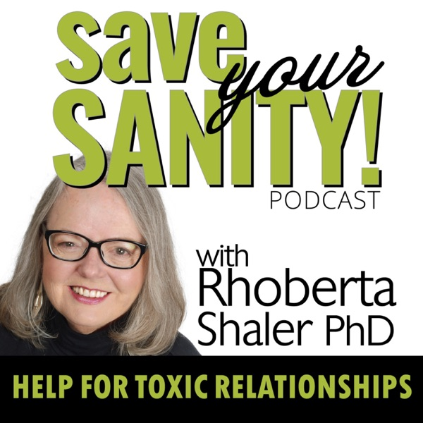 Save Your Sanity - Help for Toxic Relationships