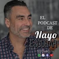 Nayo Escobar Podcast podcast
