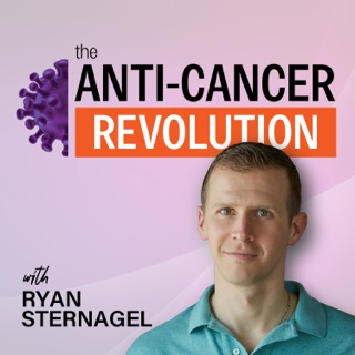 the Anti-Cancer Revolution on Apple Podcasts