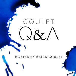 Goulet Q&A Audio Podcast