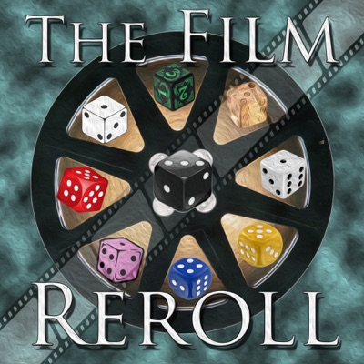 The Film Reroll