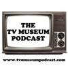 The TV Museum Podcast artwork