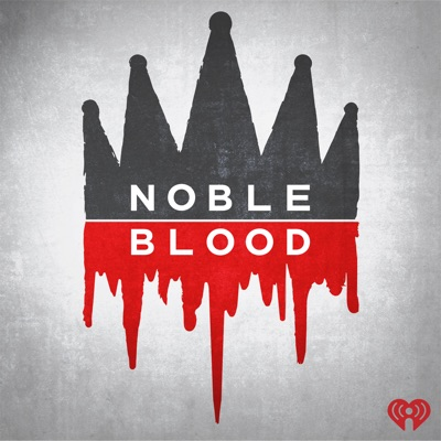Noble Blood:iHeartRadio & Aaron Mahnke