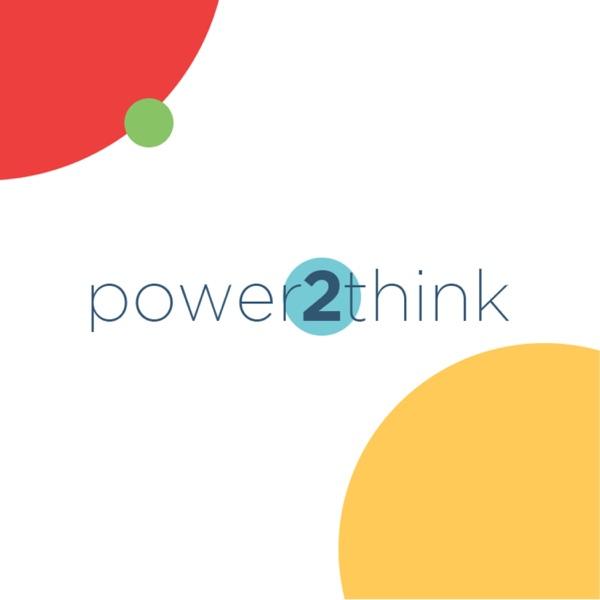 Power2Think
