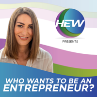 Who Wants To Be an Entrepreneur? podcast