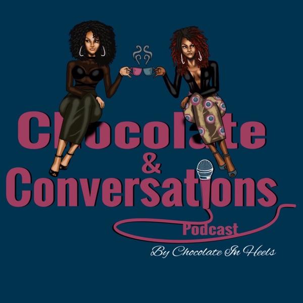Chocolate & Conversations