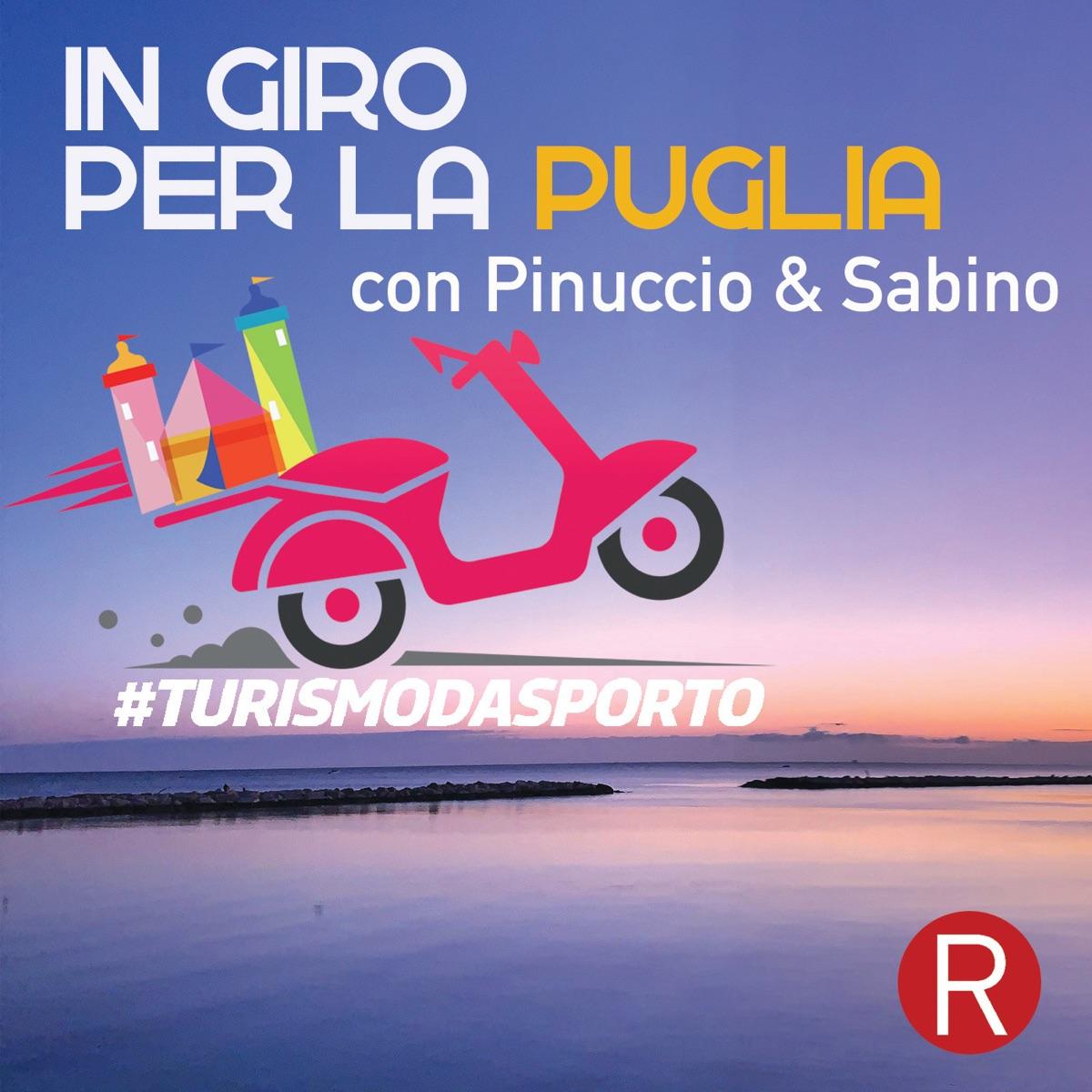 TURISMO D'ASPORTO - In giro per la Puglia