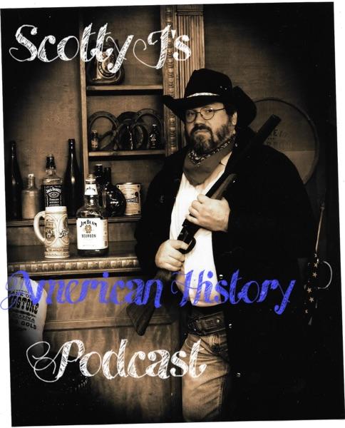 Scotty J's American History Podcast
