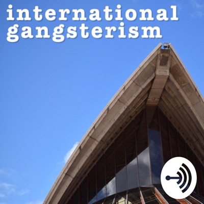 International Gangsterism