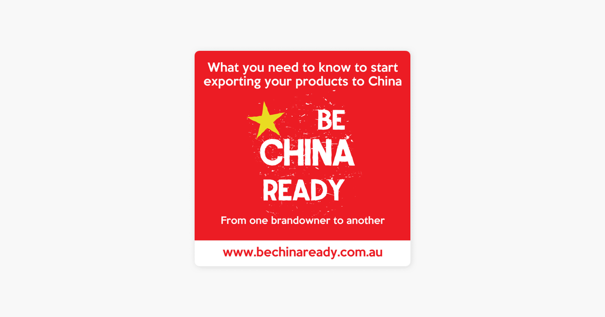 Be China Ready - How Australian and NZ business can sell to