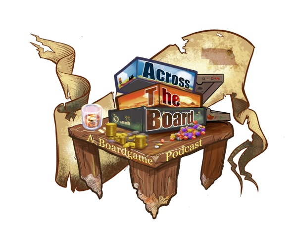 Across The Board - A Board Game Podcast