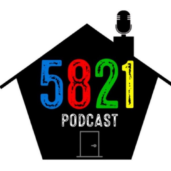 5821 Podcast