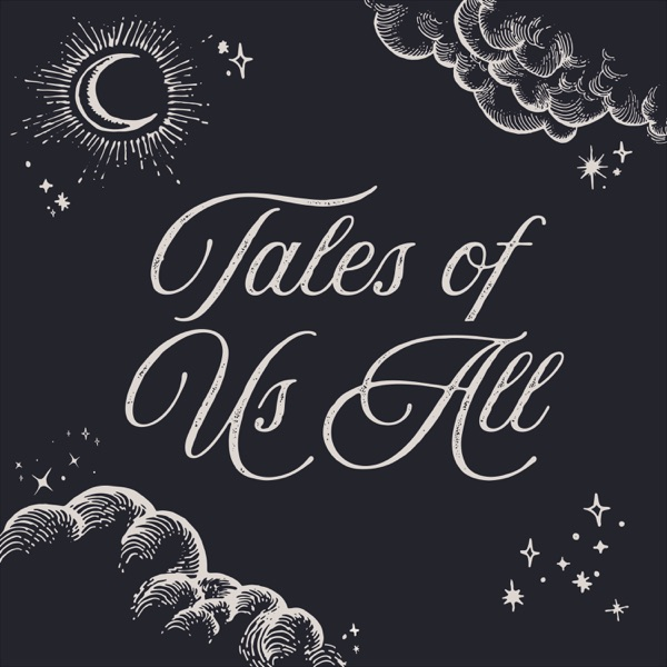 Tales of Us All