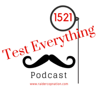 Test Everything 1521 Podcast podcast
