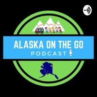 Alaska On the Go! podcast