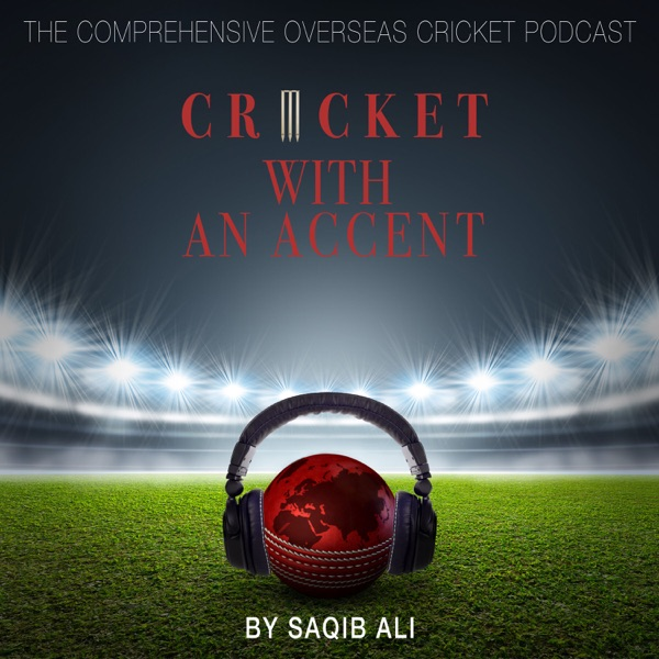 Cricket with an Accent Podcast Artwork