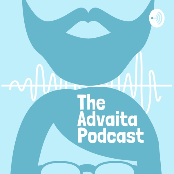 The Advaita Podcast