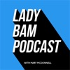 Lady BAM Podcast artwork