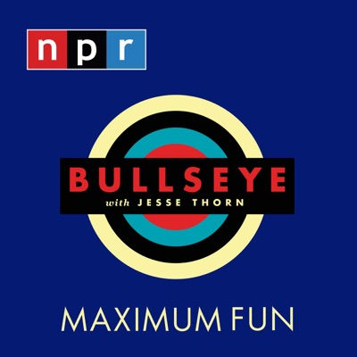 Bullseye with Jesse Thorn:NPR