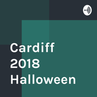 Cardiff 2018 Halloween podcast