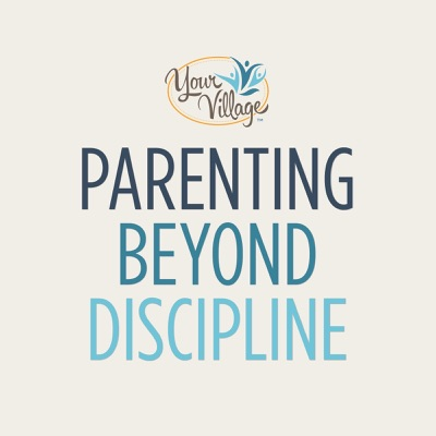 Parenting Beyond Discipline:Erin Royer - LA's Parenting and Child Development Expert