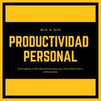 Productividad Personal Día a Día podcast