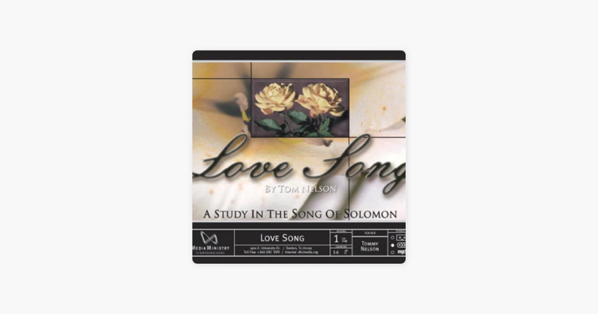 DENTON BIBLE CHURCH > Love Song > The Song of Solomon on