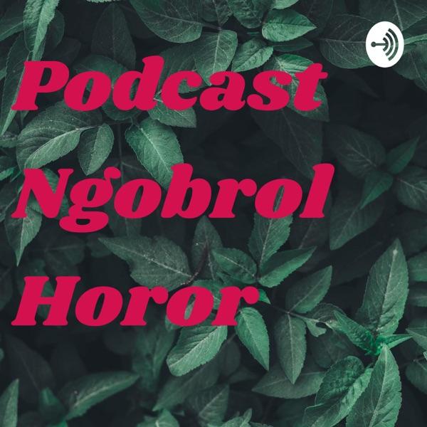 Podcast Ngobrol Horor