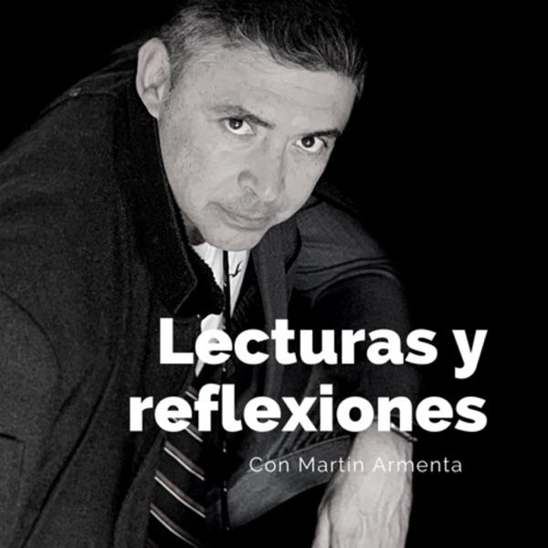 Lecturas y reflexiones con Martín Armenta