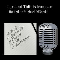 Tips and Tidbits from 201 podcast