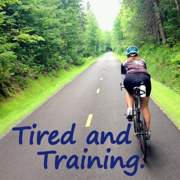 Tired and Training