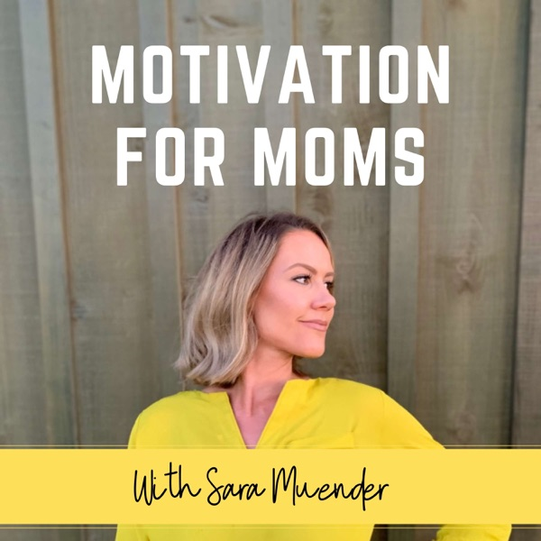 Motivation For Moms