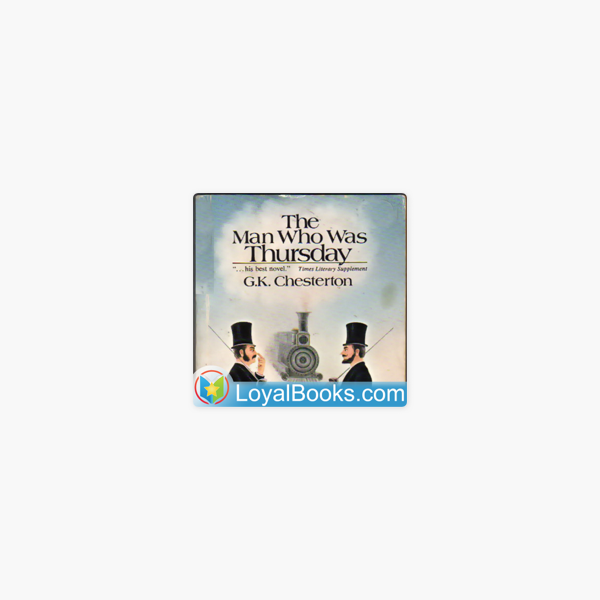 The Man Who was Thursday by G  K  Chesterton on Apple Podcasts