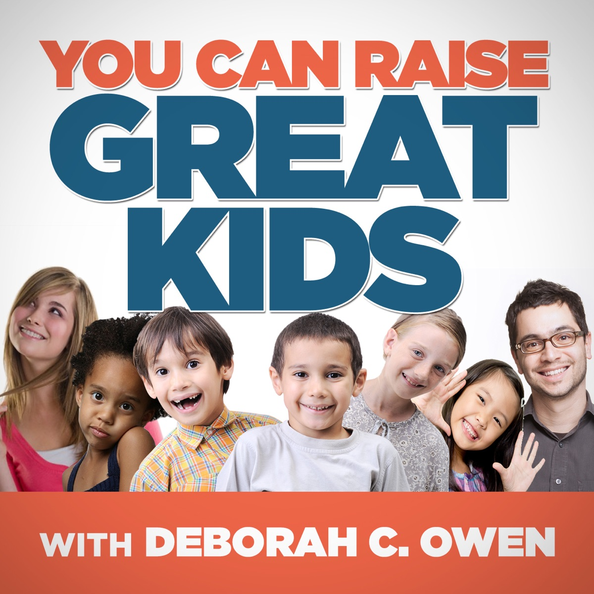 You Can Raise Great Kids