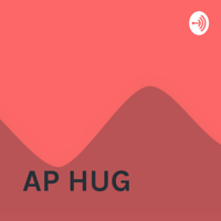 AP HUG podcast