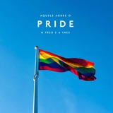 Aquele Sobre o Pride