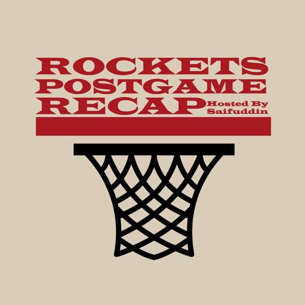 Rockets Postgame Recap Podcast