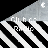 Club de Radio podcast